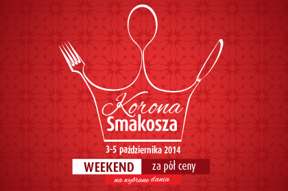 The gourmet's crown in Warsaw - 3-5 November